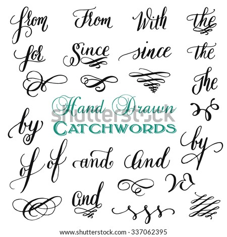 Hand drawn elegant ampersands and catchwords for your design. And, at, for, from, since, the, to. Decorative elements. Retro typography with swirls and swashes. Hand lettering. - stock vector