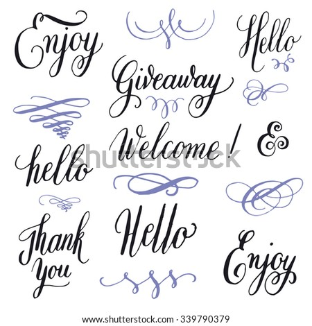 Hand drawn elegant catchwords for your design. Thank you, Giveaway, Hello, Welcome, Enjoy. Decorative elements. Retro typography with swirls. Custom hand lettering. - stock vector