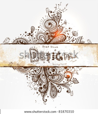 Hand Drawn floral background with detailed frame - stock vector