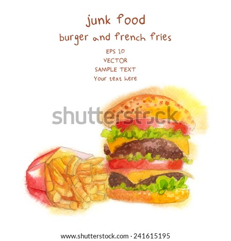 Hand Drawn Hamburger and French Fries, watercolor-style, Vector Illustration For Food Design. - stock vector