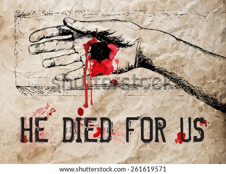 Hand drawn hand of crucified Christ. Vector illustration. - stock vector