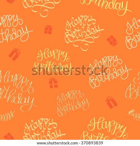 Hand drawn Happy Birthday seamless pattern. Beautiful old style calligraphic background for your design. - stock vector