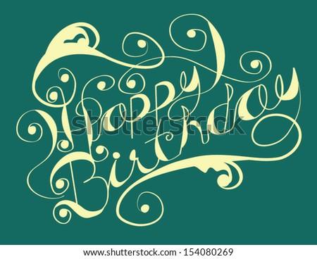 Hand Drawn Happy Birthday Type in Vector - stock vector