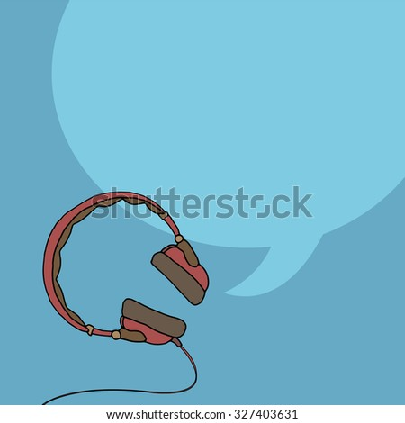 Hand drawn headphones with speech bubble, vector illustration