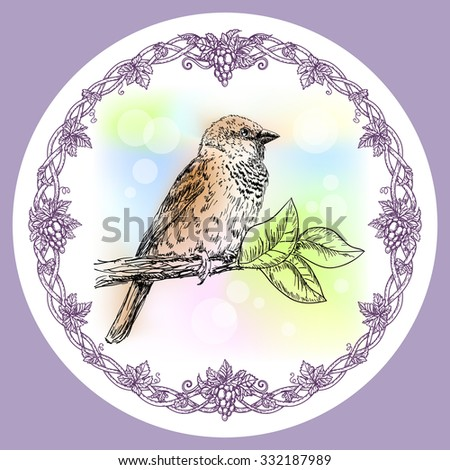 Hand drawn illustration with sparrow bird and round decorative floral frame with grapes - stock vector