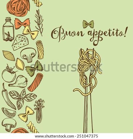 Hand drawn Italian pasta background. Colorful pasta, cheese, broccoli, garlic, chili pepper, rosemary, celery, olive oil, basil, champignon, tomato, spaghetti fork. Green background - stock vector