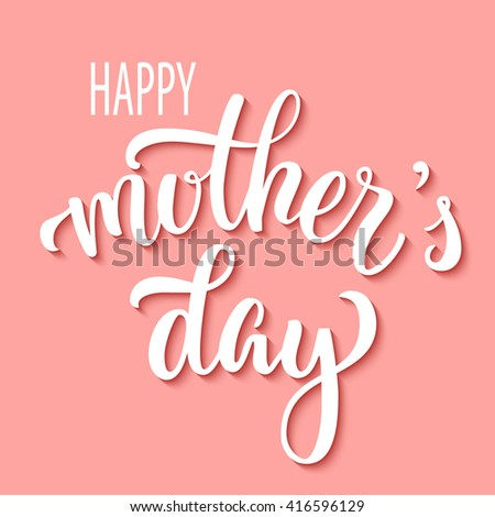 Hand drawn lettering mother's day inscription, with 3d shadow, isolated on coral pink background. Vector illustration. - stock vector