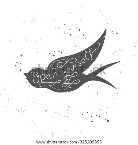 Hand drawn motivational typography poster with flying swallow - stock vector