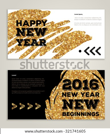Hand drawn New Year 2016 artistic invitations with trendy golden paint stain and typographic design. Vector illustration. New beginnings. Season greetings. Happy New Year 2016. Gold paint on black - stock vector