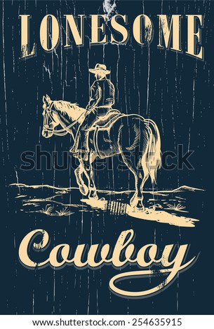 Hand drawn of cowboy riding horse on a wooden sign, vector - stock vector