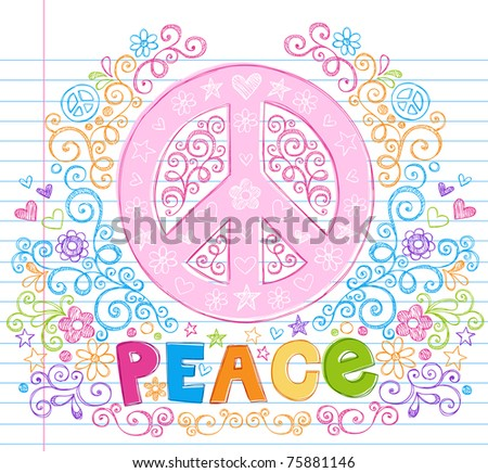 Hand-Drawn Peace Sign Lettering Notebook Doodle Design Elements with Swirls and Flowers- Vector Illustration on Lined Sketchbook Paper Background - stock vector