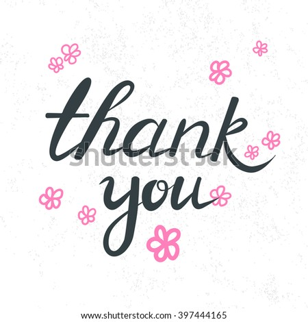Hand drawn phrase thenk you with doodle flowers isolated on white. Hand lettering quote for thanks. Vector inscription Thank you, text for web and print - stock vector