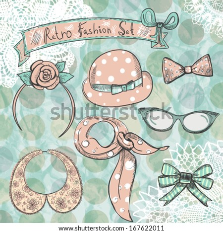 Hand drawn retro women clothing and accessories fashion collection. - stock vector
