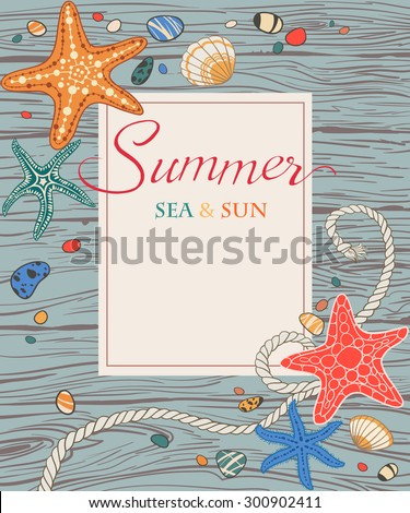 Hand drawn sea star, rope, sea stones and seashells on wooden background. Vector illustration, decorative frame