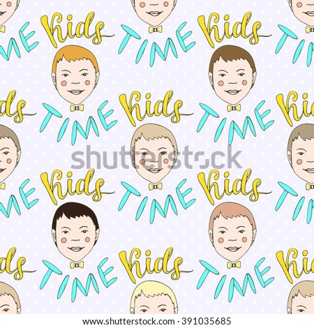 Hand drawn seamless vector pattern with kids and lettering Kids Time. Childish doodle  background - stock vector