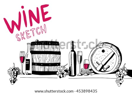 Hand drawn sketch vector with wine bottles, wine glasses, barrel and grape. Vector illustration in sketch style. - stock vector