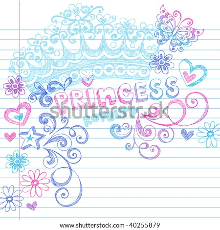 Hand-Drawn Sketchy Princess Notebook Doodles and Lettering on Lined Notebook Paper Vector Illustration - stock vector