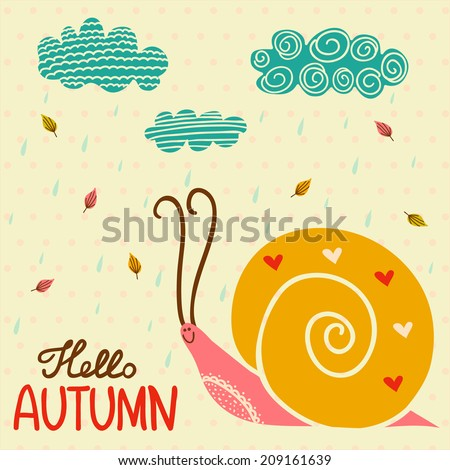 Hand drawn snail with bright leaves and drops. Concept cute card in autumn colors.  - stock vector