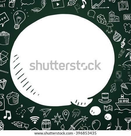 Hand drawn speech bubble on chalkboard. Vector doodle illustartion with objects for design