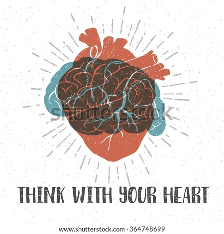 Hand drawn textured romantic poster with orange human heart, blue brain, and inspiring lettering vector illustrations. - stock vector