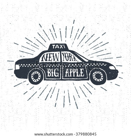 """Hand drawn textured vintage label, retro badge with taxi vector illustration and """"New York. Big apple."""" lettering. - stock vector"""