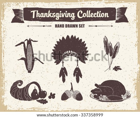 Hand drawn textured vintage Thanksgiving set of corn, Indian head piece, wheat, cornucopia, acorns, and turkey meal vector illustrations. - stock vector