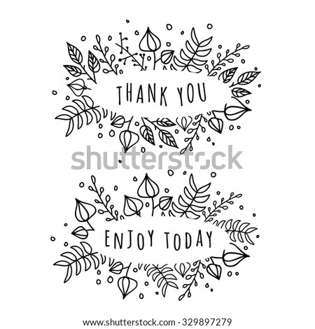 Hand drawn thank you and enjoy today card. Very elegant high quality vintage artistic doodle vector thank you card. Hand drawn frame decorated with branches plants flowers wreath on green background.  - stock vector