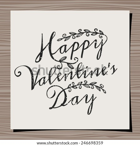 Hand-drawn typographic design template for Valentine's Day. Paper note on wood background mock-up. Happy Valentine's Day message. - stock vector