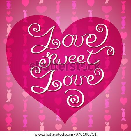 Hand drawn typography card valentine love stock vector hd royalty hand drawn typography card valentine love card love sweet love lettering greetings love poster m4hsunfo