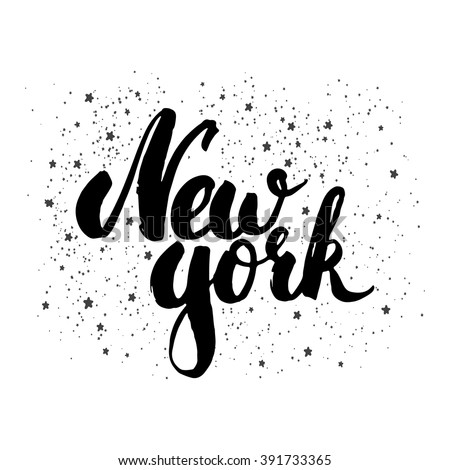 Hand drawn typography lettering phrase New York isolated on the white background. Modern motivational calligraphy for typography poster and postcard or t-shirt print. - stock vector
