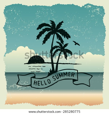 hand drawn typography poster with sunset, palm trees and flying bird. hello summer. artwork for wear. vector inspirational illustration on beach background - stock vector