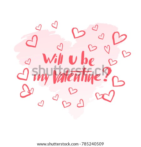 Hand Drawn Valentineu0027s Day Lettering And Hearts Design For Holiday Greeting  Card, Invitation, Poster