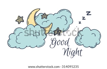 Hand drawn vector illustration - good night, card with moon and clouds - stock vector