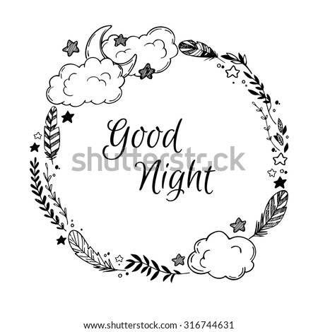 Hand drawn vector illustration - good night, card with Wreath of feather, moon, cloud, natural elements, stars and more. - stock vector