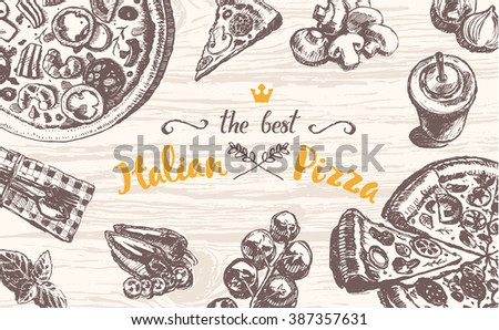 Hand drawn vector illustration of an Italian pizza theme products on a wooden table top, sketch - stock vector