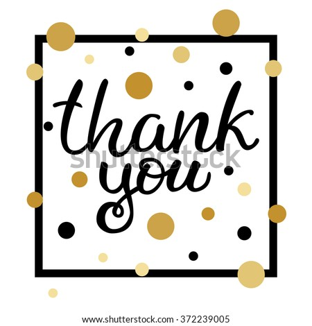 """Hand drawn vector ink lettering """"Thank you"""" on white background with black, gold dots and black square frame - stock vector"""