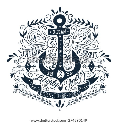 Hand drawn vintage label with a lettering, an anchor and a ribbon. This illustration can be used as a print on T-shirts and bags. - stock vector