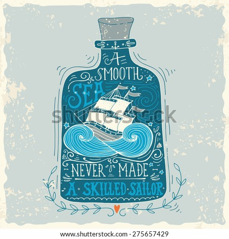 Hand drawn vintage label with a ship in a bottle and hand lettering. This illustration can be used as a print on T-shirts and bags. - stock vector
