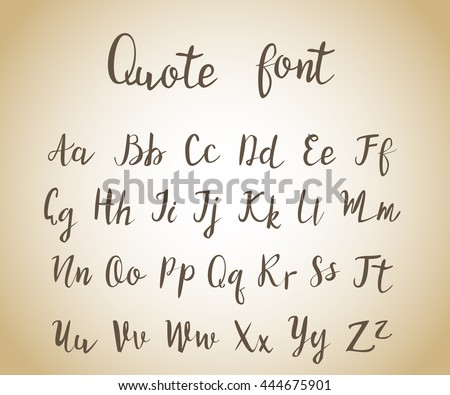 Hand drawn vintage script, quote font. Handwritten alphabet for quotes and lettering. black letters on a bright background. - stock vector