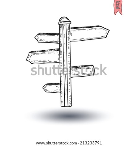 Hand drawn wooden road signs. Vector illustration. - stock vector