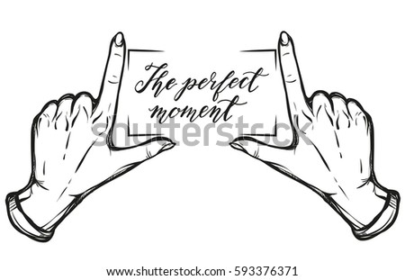 Hand gesture,lettering the perfect moment.Vector illustration.Handmade, prints on T-shirts, tattoos, background white