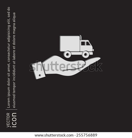 hand holding a Truck. Logistic icon. Transportation symbol. symbol icon laden truck. carriage of the goods or things - stock vector