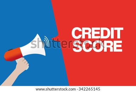 Hand Holding Megaphone with CREDIT SCORE Announcement - stock vector