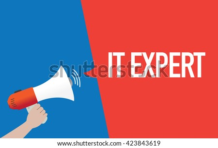 Hand Holding Megaphone with IT EXPERT Announcement - stock vector