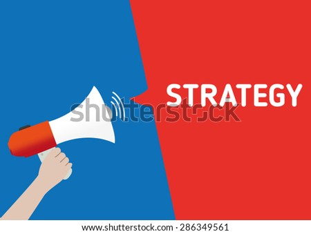Hand Holding Megaphone with Strategy Announcement - stock vector