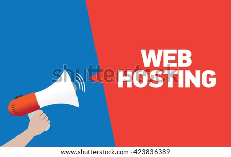 Hand Holding Megaphone with WEB HOSTING Announcement - stock vector