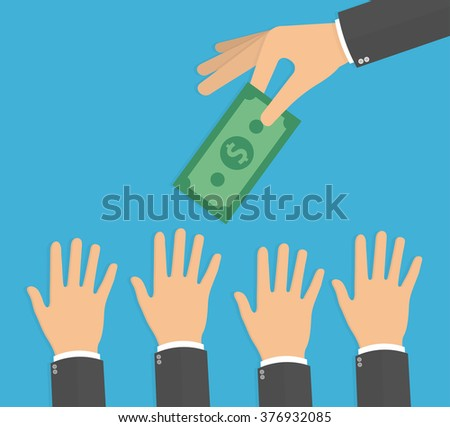 Hand holding money bill, while hands trying to reach it. Need for money concept. Flat design - stock vector
