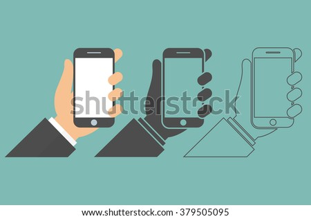 Hand holding smartphone icon in tree different style. Mobile phone in hand with blank screen concept. Vector illustration. Flat design - stock vector