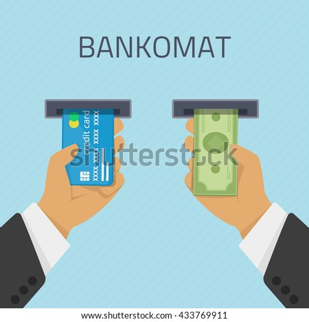Hand inserts a credit card into ATM and takes the money from the ATM. Vector illustration cashing in of money of the ATM. Money withdrawal in Bankomat. ATM terminal usage concept in flat style.  - stock vector