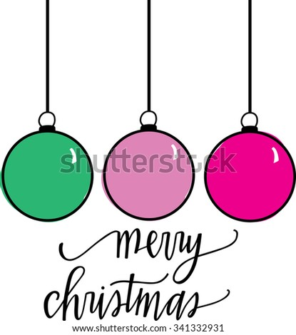 Hand Lettered Merry Christmas and Pastel Hanging Baubles